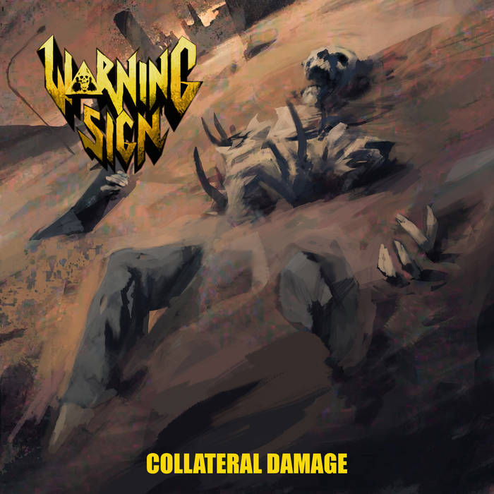 Warning Sign - Collateral Damage