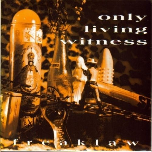 Only Living Witness - Freaklaw