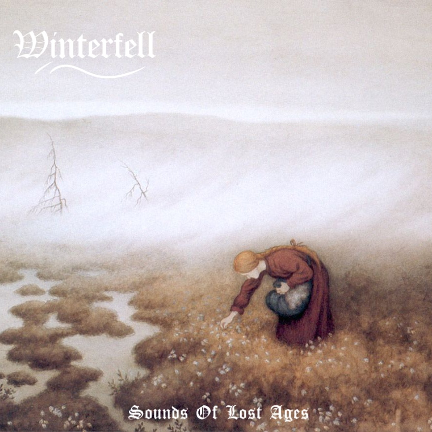 Winterfell - Sounds of Lost Ages