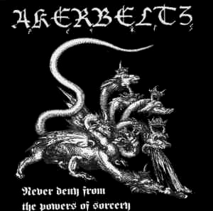 Akerbeltz - Never Deny from the Powers of Sorcery
