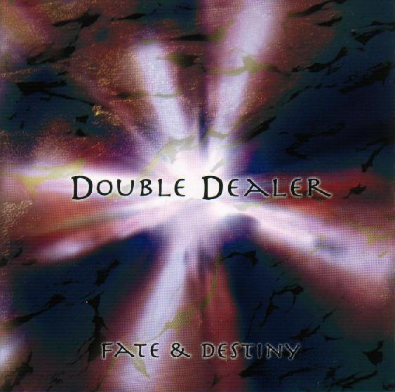 Double Dealer - Fate & Destiny