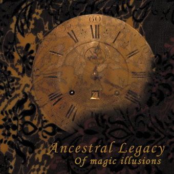 Ancestral Legacy - Of Magic Illusions