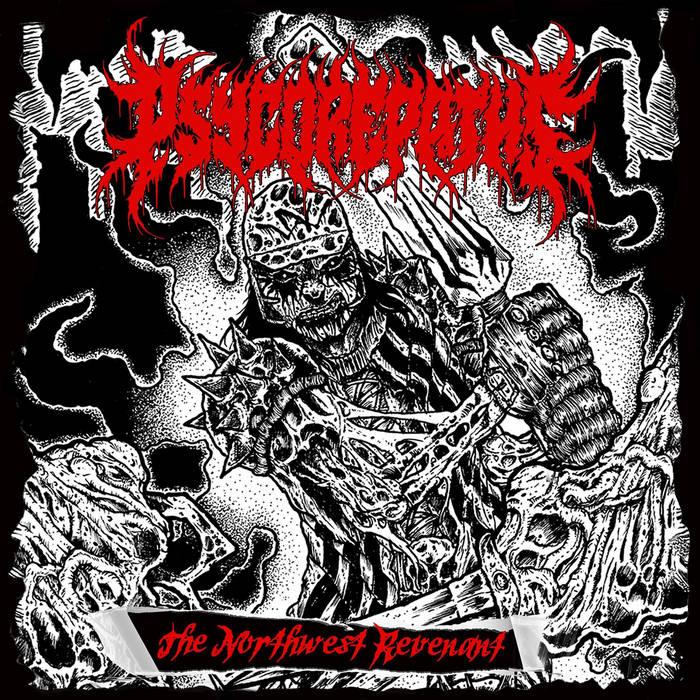 Psycorepaths - The Northwest Revenant