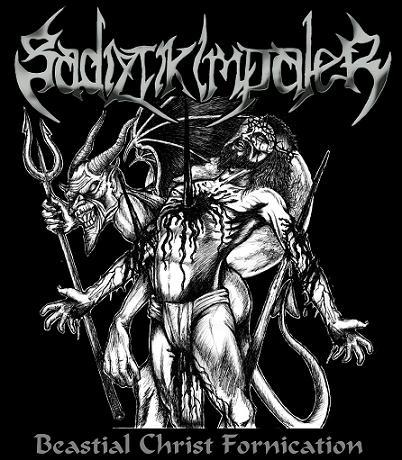 Sadiztik Impaler - Bestial Christ Fornication