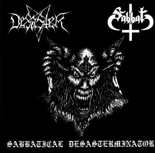 Desaster / Sabbat - Sabbatical Desasterminator