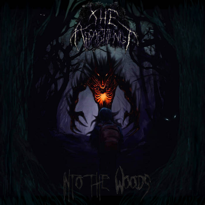The Apparitionist - Into the Woods
