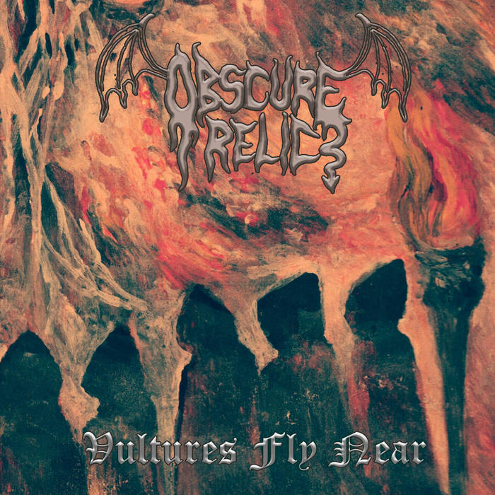 Obscure Relic - Vultures Fly Near