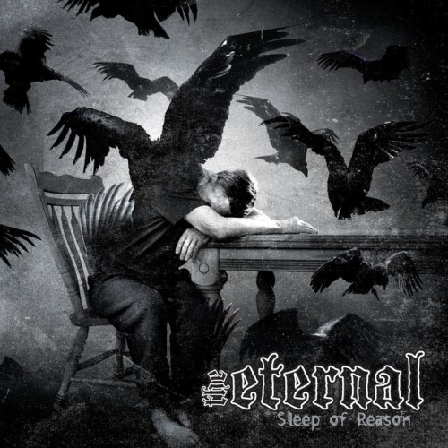 The Eternal - Sleep of Reason