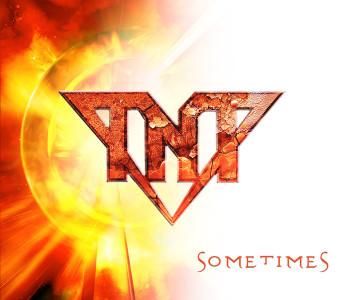 TNT - Sometimes