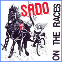 S.A.D.O. - On the Races