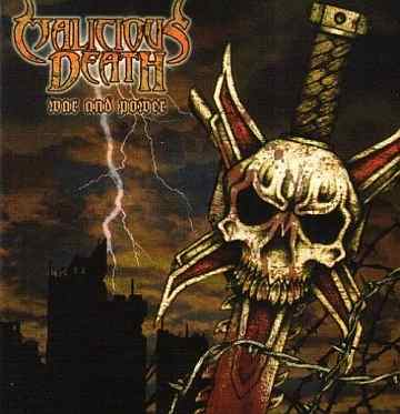 Malicious Death - War and Power