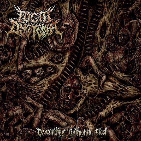 Focal Dystonia - Descending (In)Human Flesh