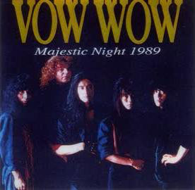 Bow Wow - Majestic Night 1989
