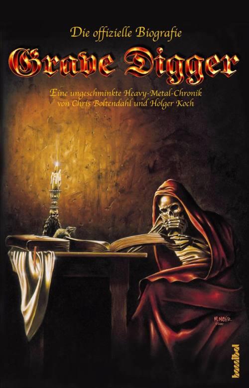 Grave Digger - Die definitive Biografie