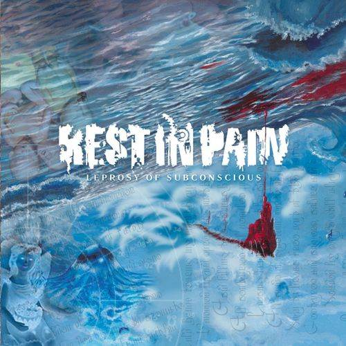 Rest in Pain - Leprosy of Subconscious