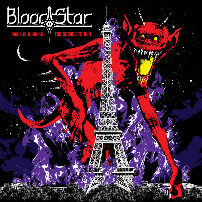 Blood Star - Paris Is Burning / Too Scared to Run