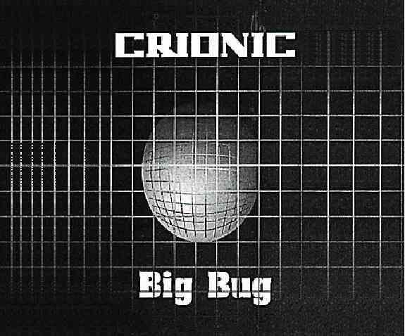 Crionic - Big Bug