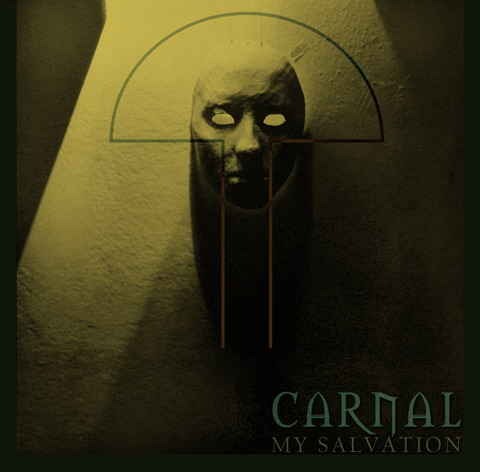 Carnal - My Salvation