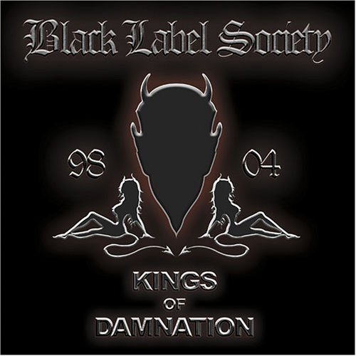 Black Label Society - Kings of Damnation - Era '98-'04