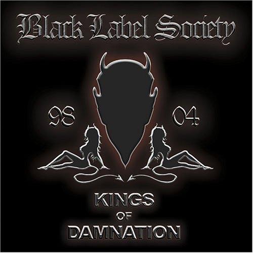 Black Label Society - Kings of Damnation - Era '98-'04