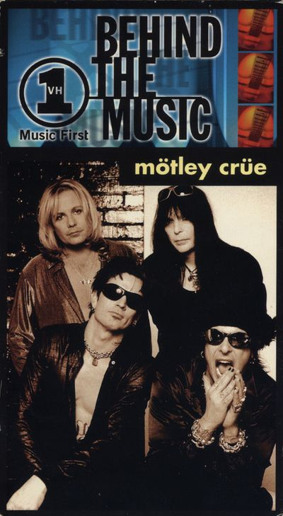 Mötley Crüe - VH1 Behind the Music: Mötley Crüe