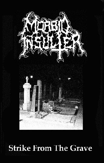 Morbid Insulter - Strike from the Grave