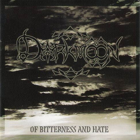 Darkmoon - ...of Bitterness and Hate