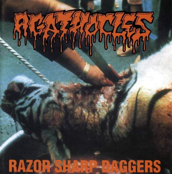 Agathocles - Razor Sharp Daggers
