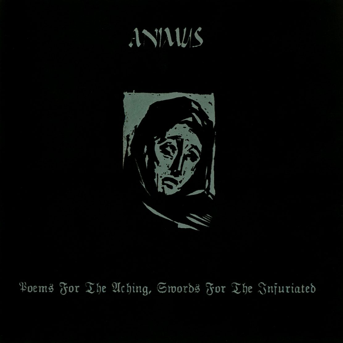 Animus - Poems for the Aching, Swords for the Infuriated