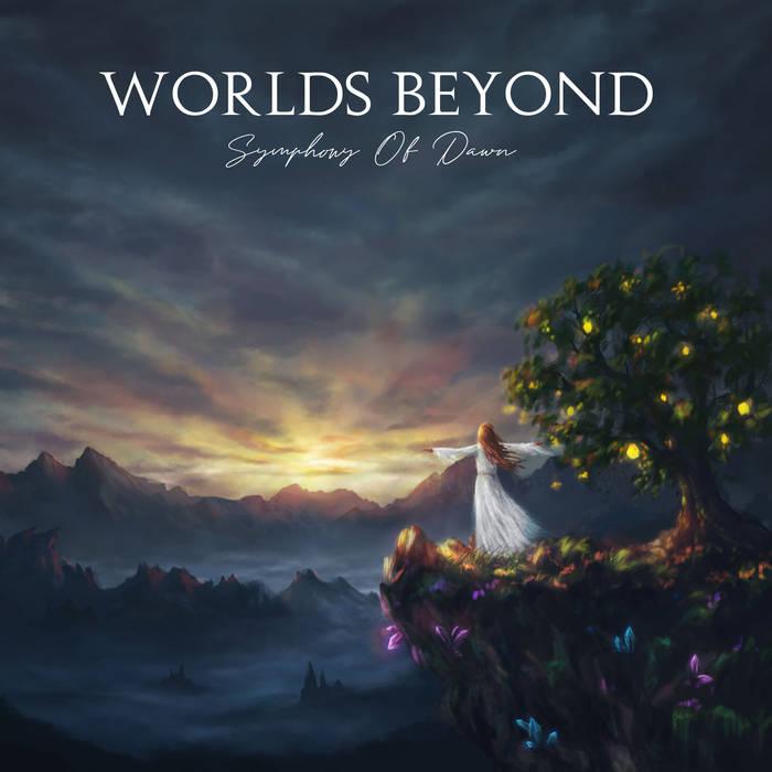 Worlds Beyond - Symphony of Dawn