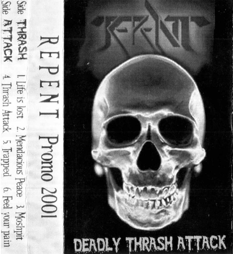Repent - Deadly Thrash Attack