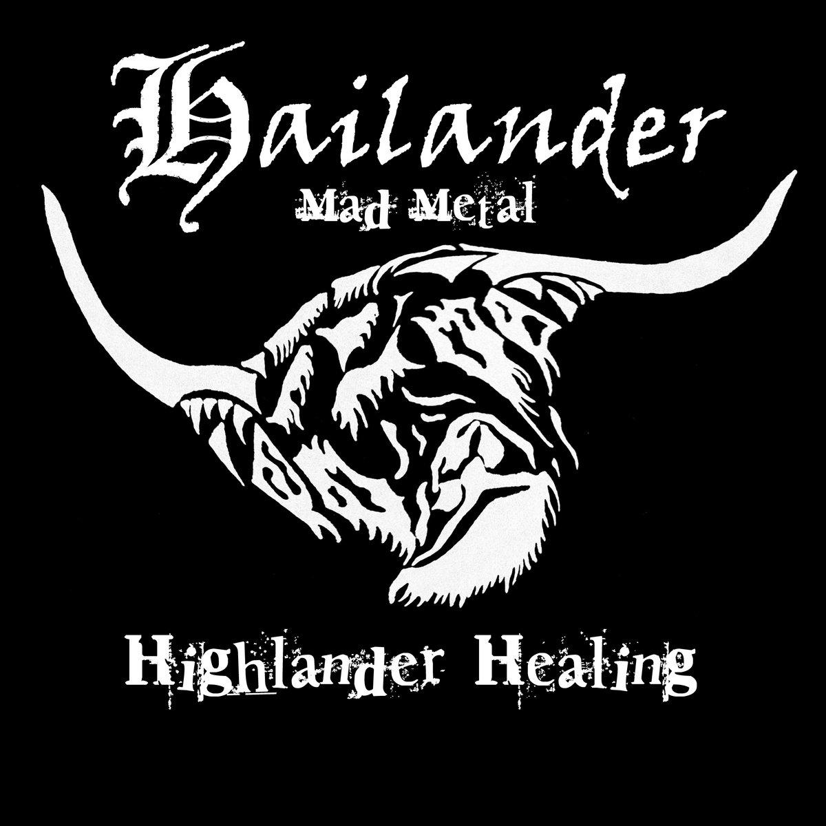 Hailander - Highlander Healing