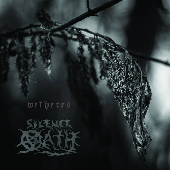 Silence Oath - Withered