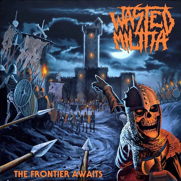 Wasted Militia - The Frontier Awaits