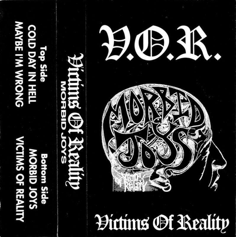 Victims of Reality - Morbid Joys