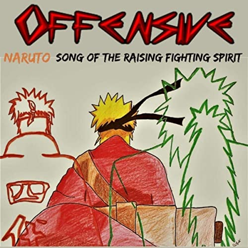 Offensive - Song of the Raising Fighting Spirit