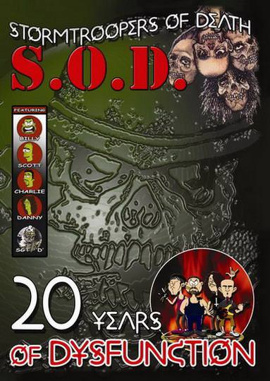 S.O.D. - 20 Years of Dysfunction