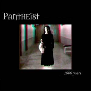 Pantheist - 1000 Years