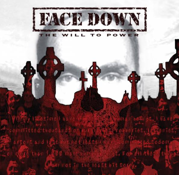 Face Down - The Will to Power