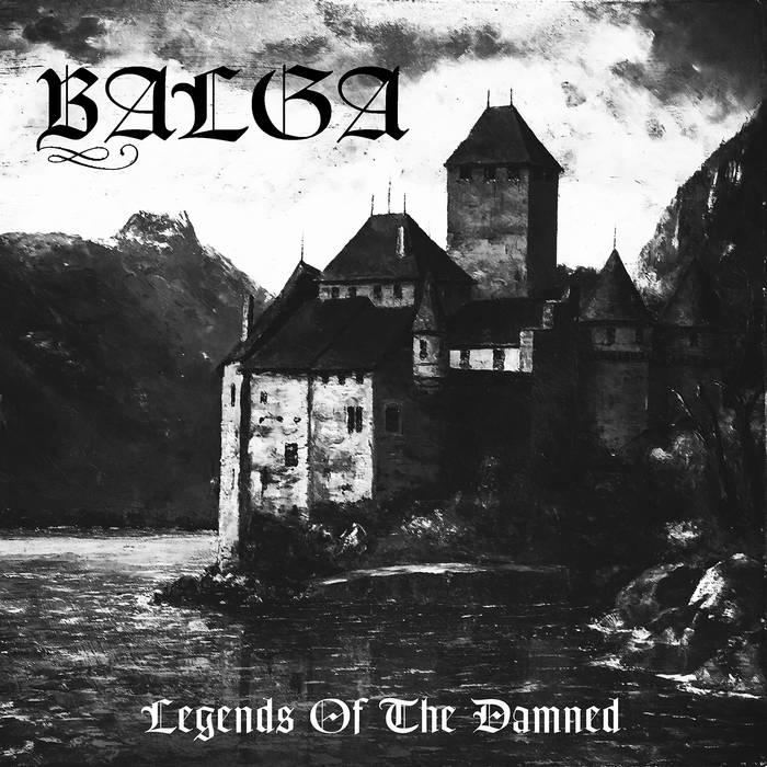 Balga - Legends of the Damned