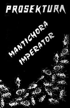 Prosektura - Mantichora Imperator
