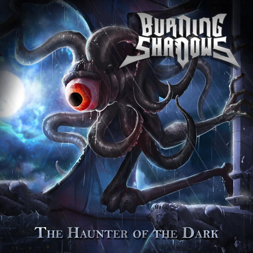 Burning Shadows - The Haunter of the Dark