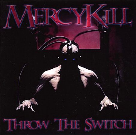 MercyKill - Throw the Switch