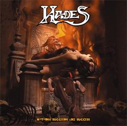 Hades - Nothing Succeeds like Success
