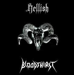 Bloodthirst / Hellish - Hellish / Bloodthirst