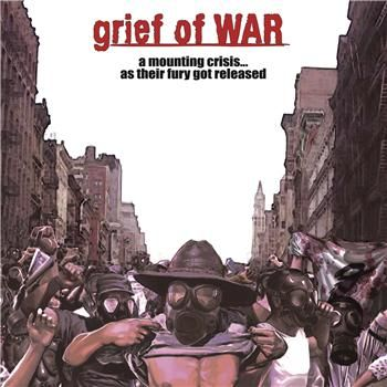 Grief of War - A Mounting Crisis... As Their Fury Got Released