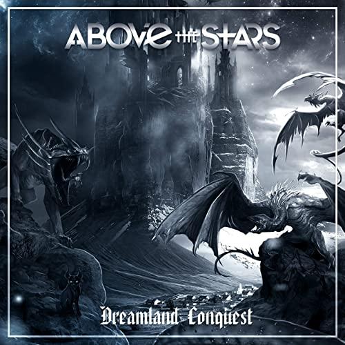 Above the Stars - Dreamland Conquest