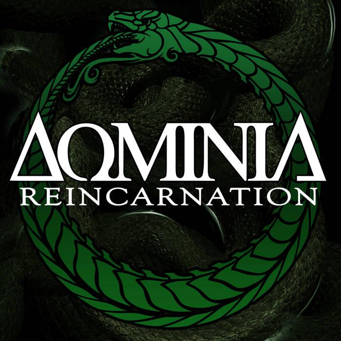 Dominia - Reincarnation