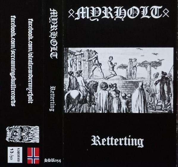 Myrholt - Retterting