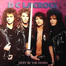 D.C. Lacroix - Livin' by the Sword